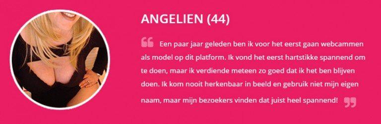 Angelien, IsLive webcammodel testimonial. Dit model komt nooit herkenbaar in beeld. Ze verdient dus anoniem een goed inkomen.